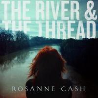 The River & Thread (QR) - Rosanne Cash