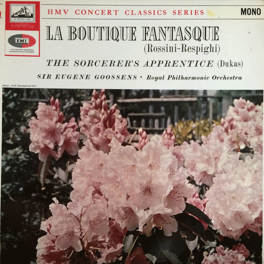 LA BOUTIQUE FANTASQUE - ROSSINI / RESPIGHI