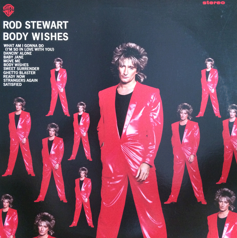BODY WISHES - ROD STEWART