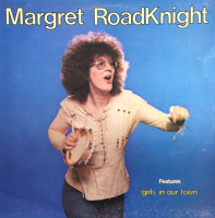 GIRL IN OUR TOWN - MARGET ROADKNIGHT
